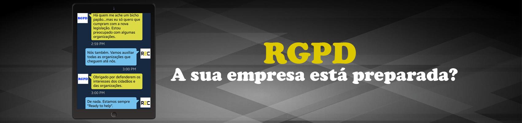 RGPD - A sua empresa está preparada?